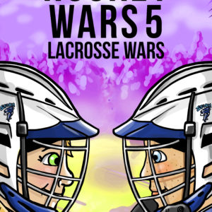 Hockey Wars 5: Lacrosse Wars
